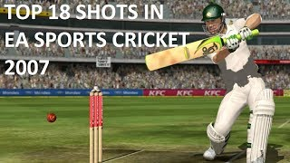 Top 18 Shots of EA Sports Cricket 2007
