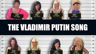 The Vladimir Putin Song