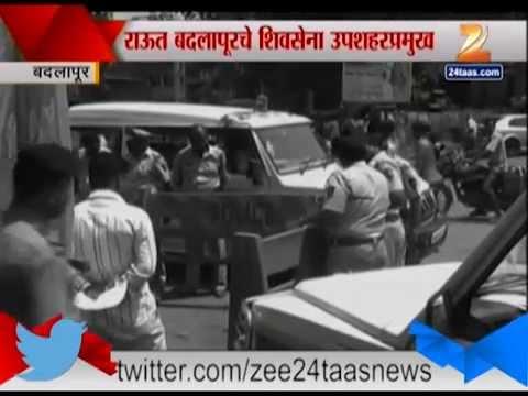 Badlapur Shiv Sena Mohan Raut Killed By Unknown