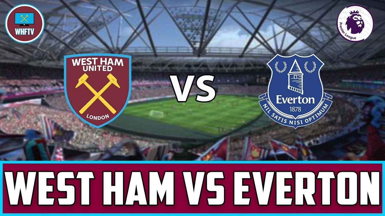West Ham vs Everton | Big Match Preview - YouTube