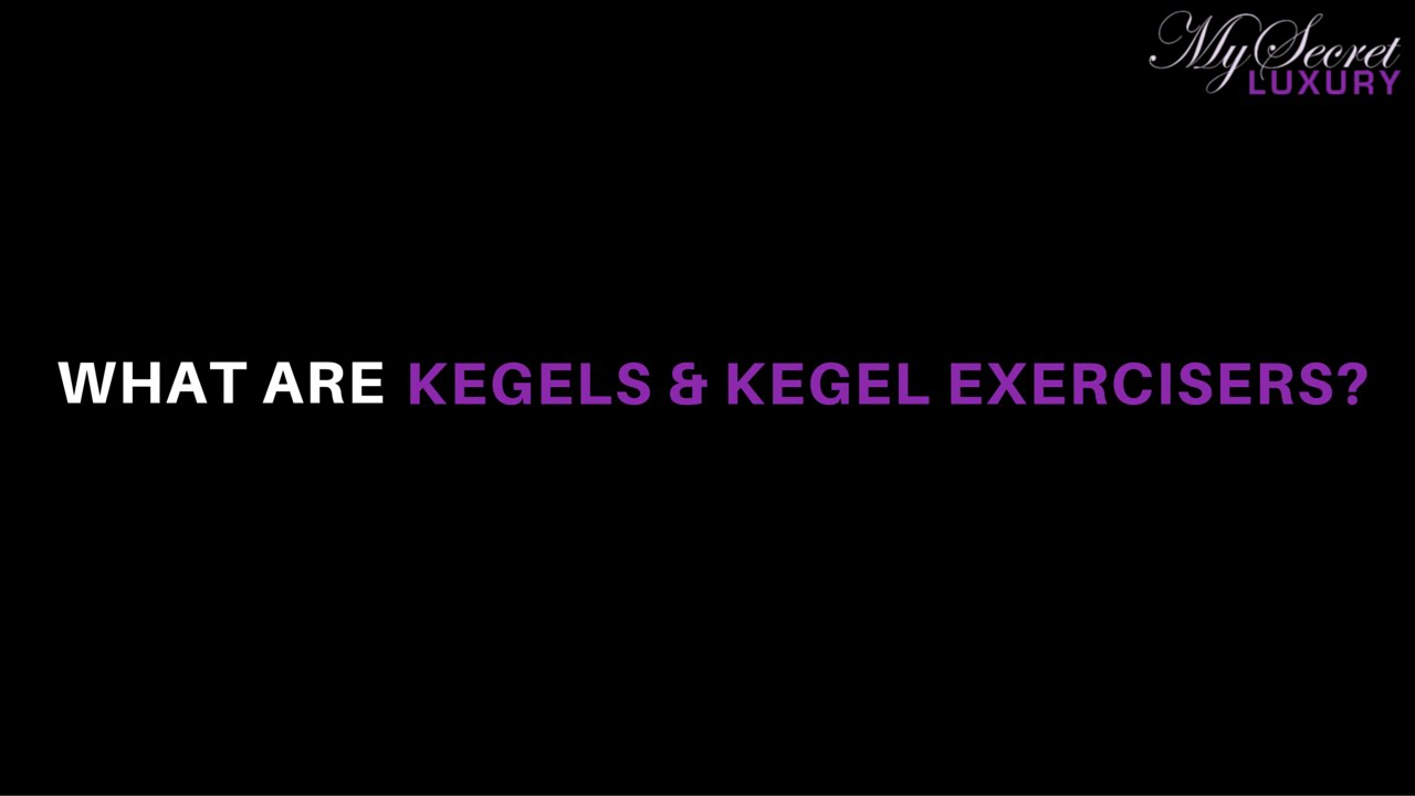 Learn from a Sexual Health Educator: What Are Kegels & Kegel Exercisers?
