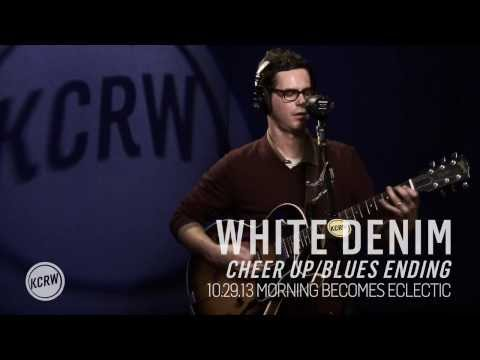 "White Denim performing ""Cheer Up/Blues Ending"" Live on KCRW"