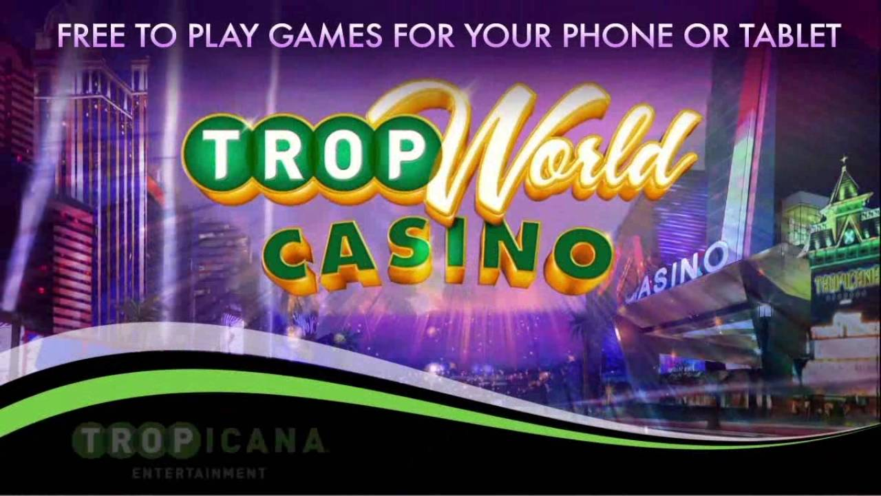 Trop World Casino Games - Free Slots, Video Poker & More