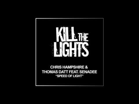 Chris Hampshire & Thomas Datt Feat. Senadee - Speed Of Light (Mix Sampler)