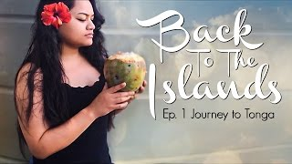 Travel With Me - Tonga (EP.1)