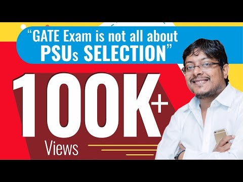 """""""GATE Exam is not all about  PSUs Selection"""""""