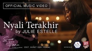 Julie Estelle - Nyali Terakhir OST. Surat dari Praha [Official Music Video]