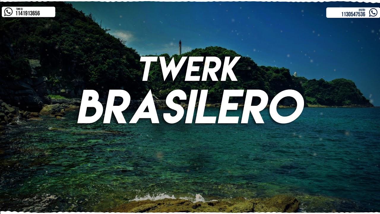TWERK BRASILERO - ( REMIX 2018 ✘ TOMI DJ )