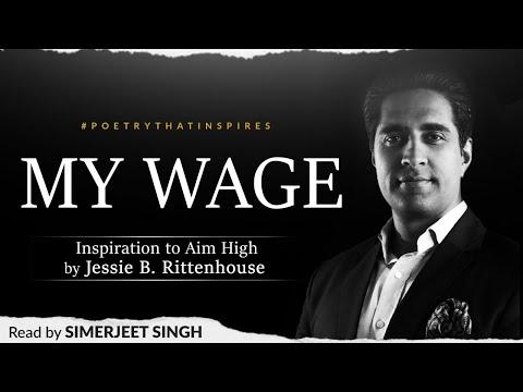 Inspirational Poem | My Wage | Jessie B. Rittenhouse