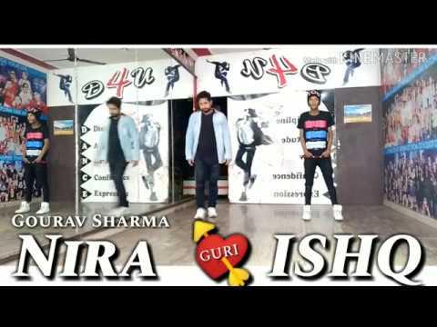Nira Ishq by Guri 💘 || Dance By Gourav Sharma || Geet Mp3 || Latest Dance Video