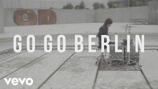 Go Go Berlin - Raise Your Head
