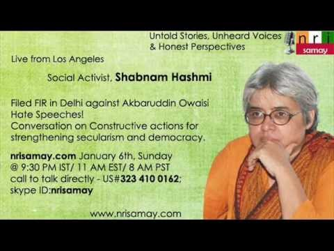 Shabnam Hashmi - on constructive actions for strengthening secularism and democracy