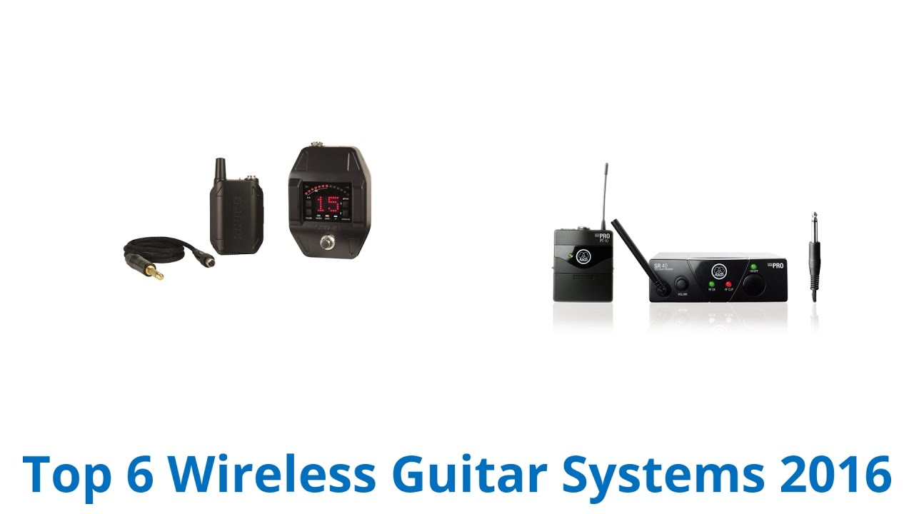 6 best wireless guitar systems 2016 youtube. Black Bedroom Furniture Sets. Home Design Ideas