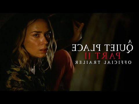 A Quiet Place Part II | Official Trailer | Experience It In IMAX®… IN REVERSE!