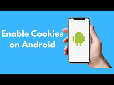 How To Enable Cookies On Android UPDATED