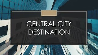 Creating a New Future for Chicago's Central City: Central City Destination