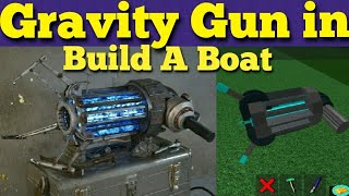 (WORKING) Gravity Gun in Build A Boat For Treasure on ROBLOX