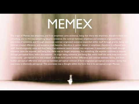 2. Memex | Empathy | Weightless
