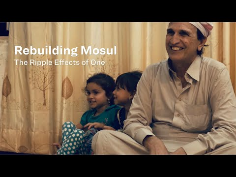 Rebuilding Mosul: The Ripple Effects of One
