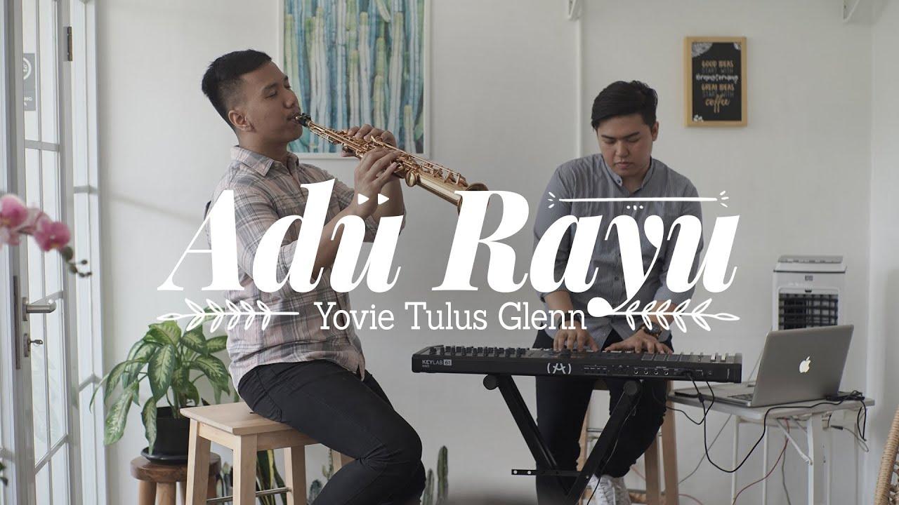 Adu Rayu - Yovie Tulus Glenn (Desmond Amos ft. Raynaldi