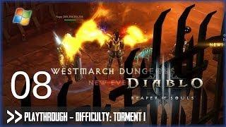 Diablo 3: Reaper of Souls (PC) - Pt.8 [Difficulty: Torment I]