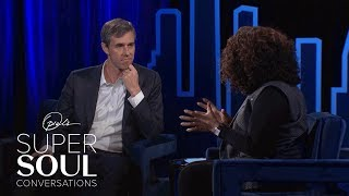 Beto O'Rourke On What Would Motivate Him to Run for President | SuperSoul Conversations | OWN