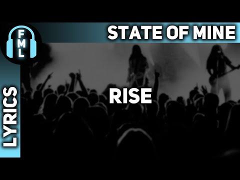 State of Mine - Rise [Lyrics]