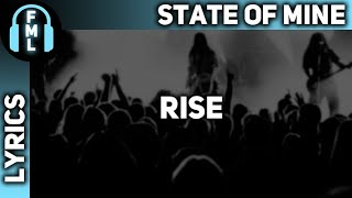 State of Mine - Rise [Lyrics]