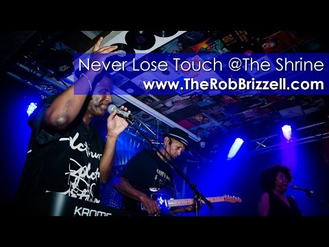 Never Lose Touch (NLT) @The Shrine