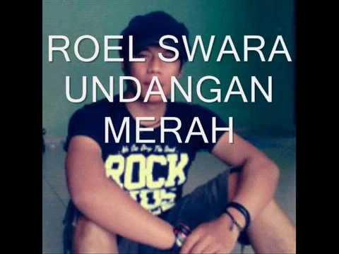 ROEL SWARA - UNDANGAN MERAH
