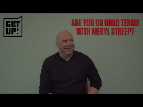 FAQS or nah? Dana White gets real about Meryl Streep, OBJ and more  Get Up!  ESPN