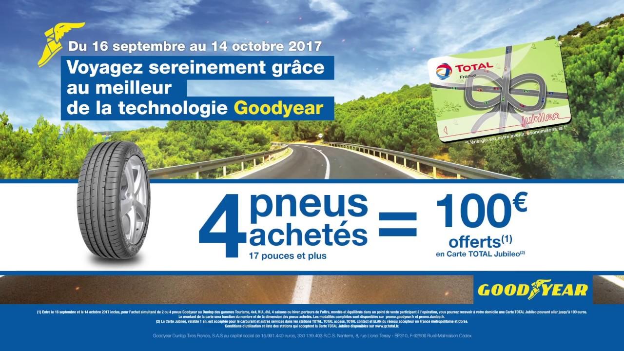 Carte Total Jubileo.Promotion Goodyear Jusqu A 100 Offerts En Carte Total Jubileo