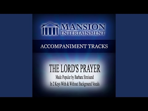 The Lord's Prayer (High Key Bb with Background Vocals)