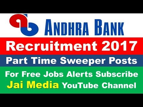 Andhra Bank Recruitment 2017 for Part Time Sweeper Posts ... on law jobs, church jobs, private sector jobs, industry jobs, physics jobs, english jobs, railway jobs, hr jobs,