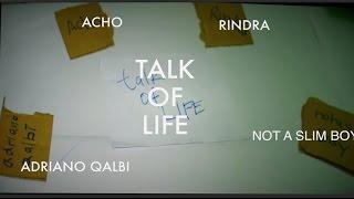 Talk of Life  - Episode 2 Part 2