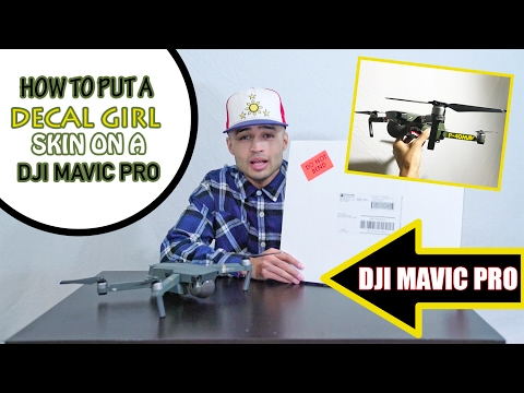 How To Apply a Decal Girl skin to the DJI MAVIC PRO | ItsZ4CH