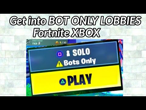 How to Get into Bot Only Lobbies Fortnite Xbox Glitch - Season 9