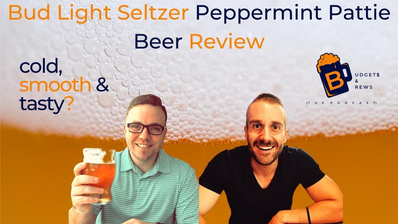 Bud Light Seltzer Peppermint Pattie - BEER REVIEW
