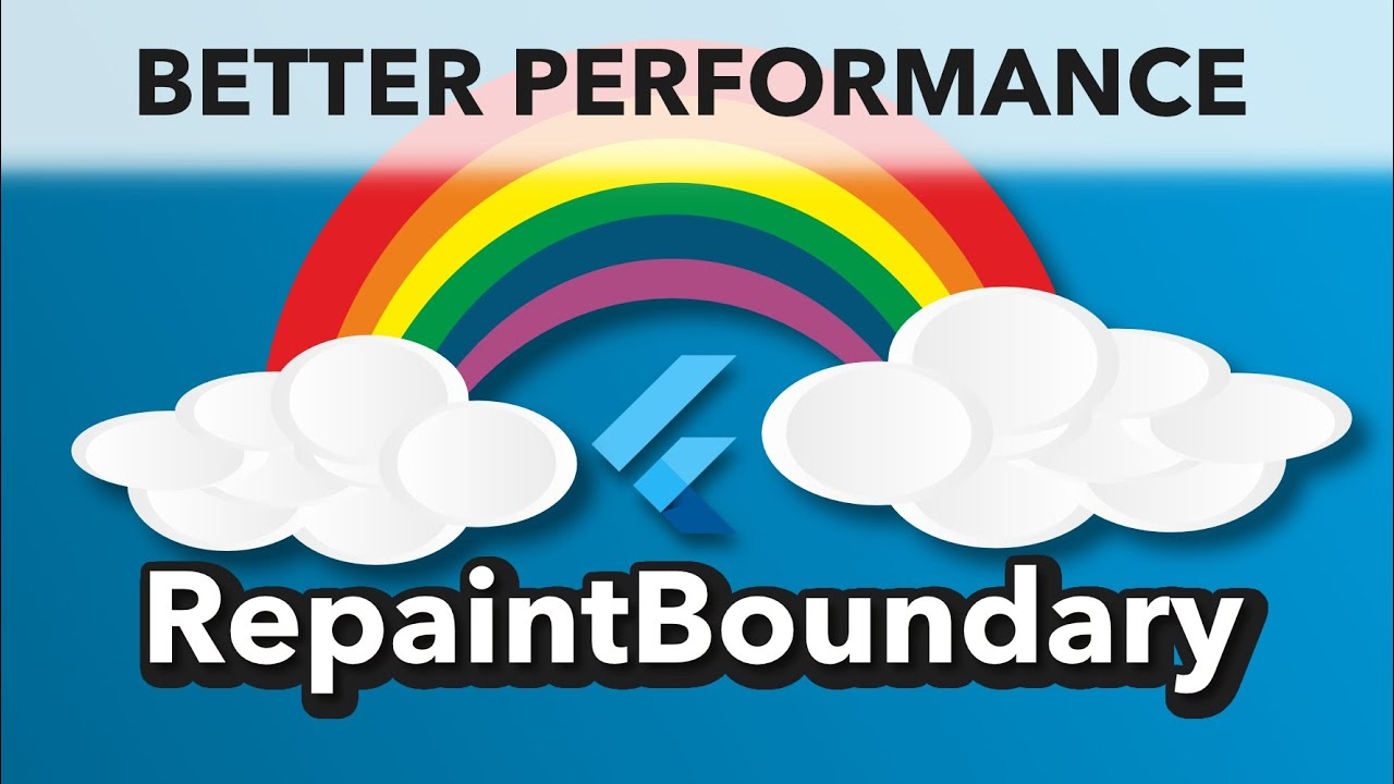Improve your Flutter Apps performance with a RepaintBoundary