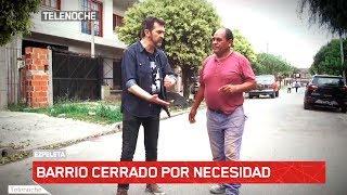 EL BARRIO MÁS CERRADO (TIENEN REJAS HASTA EN LAS CALLES)