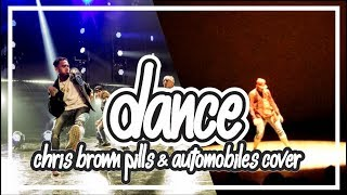 PILLS & AUTOMOBILES - Performance Chris Brown Dance Cover (Dance Choreography)