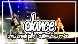 PILLS & AUTOMOBILES - Performance Chris Brown Dance Cover (Dance Choreography)