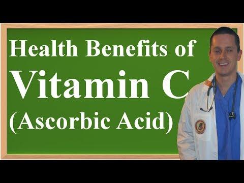 The Health Benefits Of Vitamin C (Ascorbic Acid)