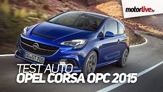 Test auto   opel corsa OPC 2015
