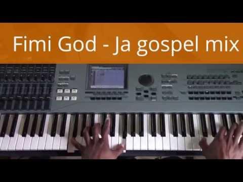 Fimi God - Ja gospel mix