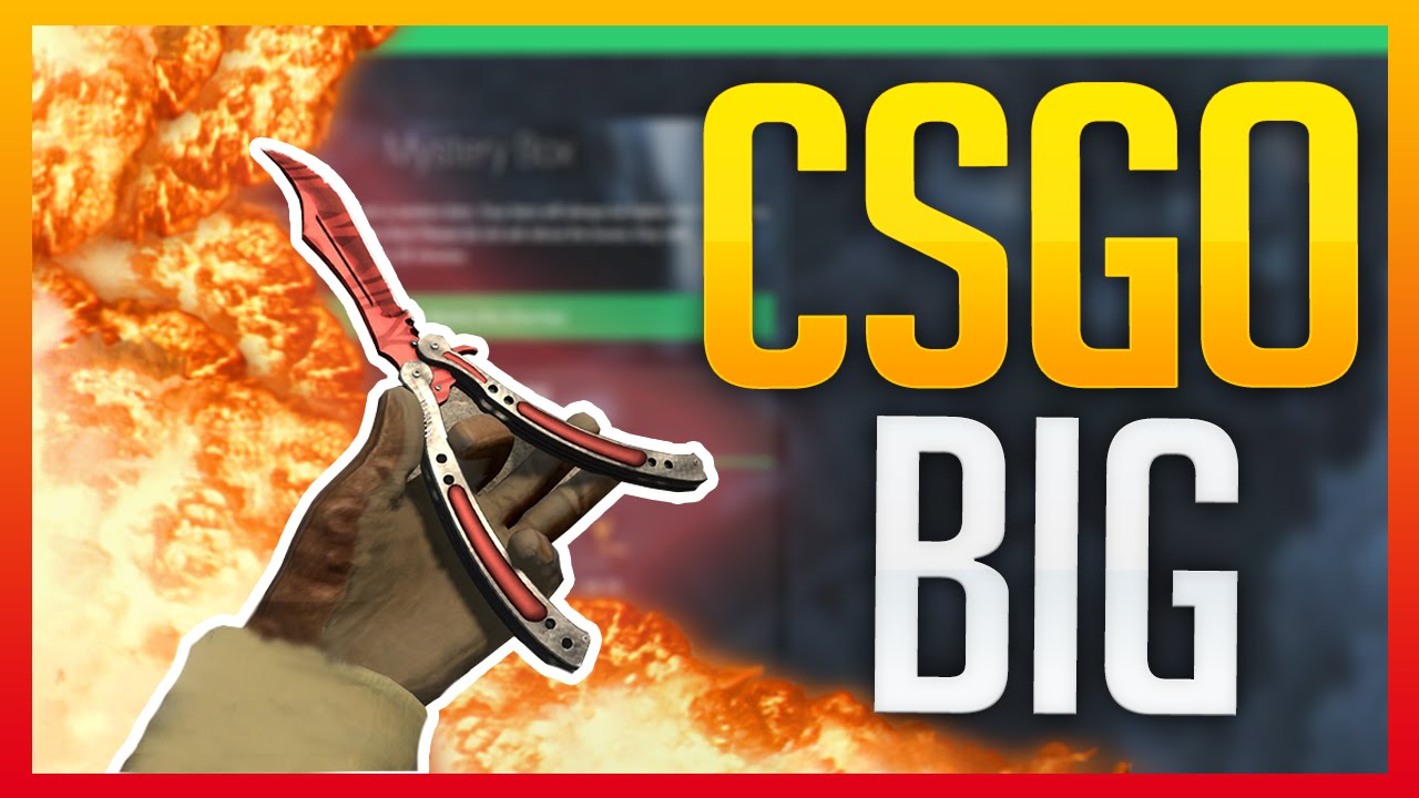 Cs Go Big