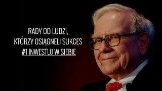 Rady od ludzi sukcesu - Inwestuj w SIEBIE