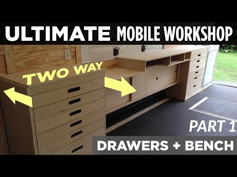 ULTIMATE Mobile Workshop - PART 1 - Two-Way Cabinet Drawers