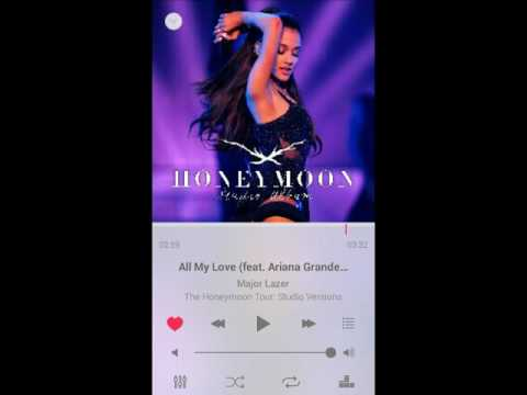 Major Lazer — All My Love (feat. Ariana Grande) [The Honeymoon Tour Studio Version]