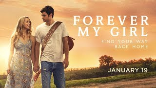 Forever My Girl | Finally Home Lyric Video| In Theaters Jan 19